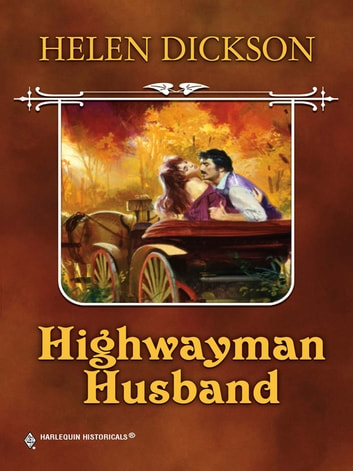 Highwayman Husband ebook by Helen Dickson