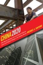 China 2020 ebook by Michael A. Santoro