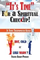 It's Time For a Spiritual Checkup ebook by Frances Knight-Pinckney