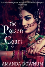 The Poison Court ebook by Amanda Downum