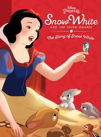 Snow White and the Seven Dwarfs - The Story of Snow White ebook by Disney Book Group