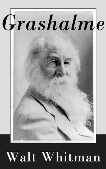 Grashalme ebook by Walt Whitman
