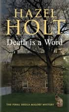Death is a Word ebook by Hazel Holt