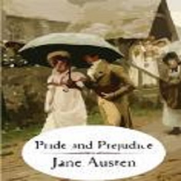 Pride And Prejudice audiobook by Jane Austen