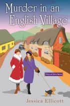 Murder in an English Village ebook by Jessica Ellicott
