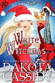 White Witchmas ebook by Dakota Cassidy