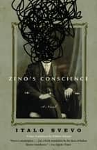 Zeno's Conscience ebook by Italo Svevo, William Weaver, Elizabeth Hardwick