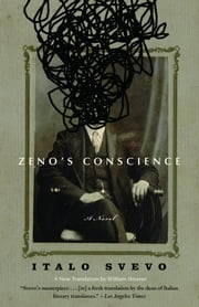 Zeno's Conscience ebook by Italo Svevo,William Weaver,Elizabeth Hardwick