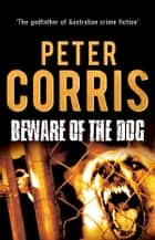 Beware of the Dog - Cliff Hardy 15 ebook by