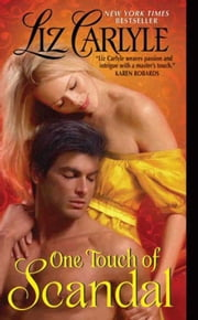 One Touch of Scandal ebook by Liz Carlyle