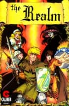 The Realm #1 ebook by Ralph Griffith, Stuart Kerr, Jim Miller,...