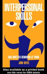 Interpersonal Skills ebook by Hayes, John