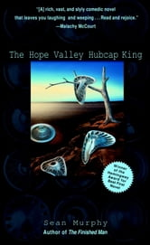 The Hope Valley Hubcap King ebook by Sean Murphy