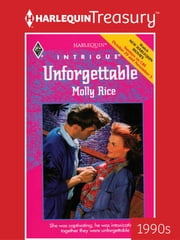 Unforgettable ebook by Molly Rice