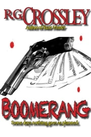 Boomerang ebook by R.G. Crossley