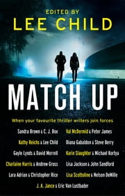 Match Up ebook by Lee Child, Sandra Brown, C. J. Box,...