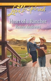 Heart of a Rancher ebook by Renee Andrews