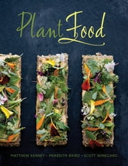Plant Food ebook by Matthew Kenney,Meredith Baird