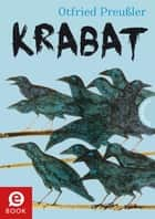 Krabat: Roman eBook by Otfried Preußler, Niklas Schütte