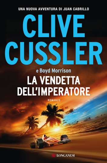 La Vendetta Dellimperatore EBook By Clive Cussler
