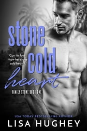 Stone Cold Heart ebook by Lisa Hughey