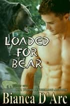 Loaded for Bear ebook by