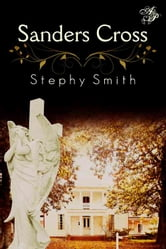 Sanders Cross ebook by Stephy Smith