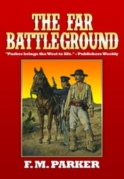 The Far Battleground ebook by F.M. Parker