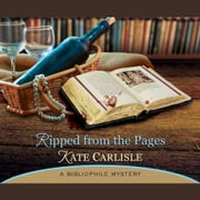 Ripped From the Pages - A Bibliophile Mystery audiobook by Kate Carlisle