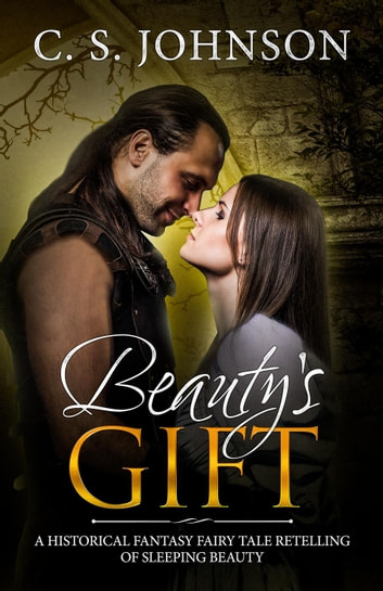 Beauty's Gift - Once Upon a Princess, #4 ebook by C. S. Johnson
