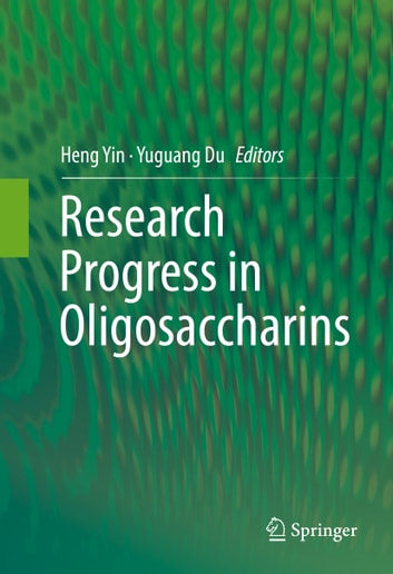 Research Progress in Oligosaccharins ebook by