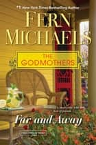 Far and Away ebook by Fern Michaels