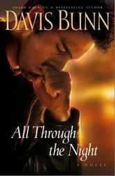 All Through the Night ebook by Davis Bunn
