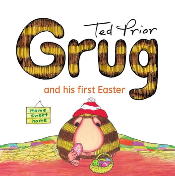 Grug and His First Easter ebook by Ted Prior