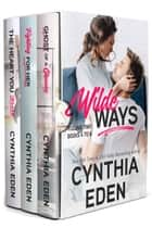 Wilde Ways Box Set Volume Two - Books 4 to 6 ebook by