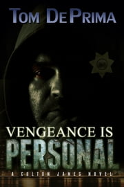 Vengeance Is Personal ebook by Thomas DePrima