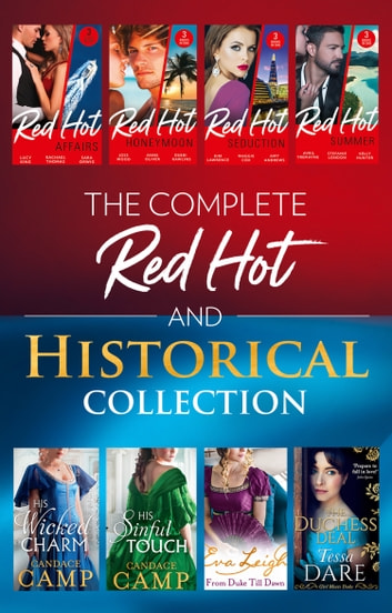 The Complete Red-Hot And Historical Collection (Mills & Boon e-Book Collections) 電子書 by Avril Tremayne,Stefanie London,Kelly Hunter,Kim Lawrence,Maggie Cox,Amy Andrews,Joss Wood,Anne Oliver,Debbi Rawlins,Lucy King,Candace Camp,Sara Orwig,Rachael Thomas,Tessa Dare,Eva Leigh