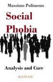 Social Phobia: Analysis and Cure