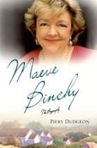 Maeve Binchy - The Biography ebook by Piers Dudgeon