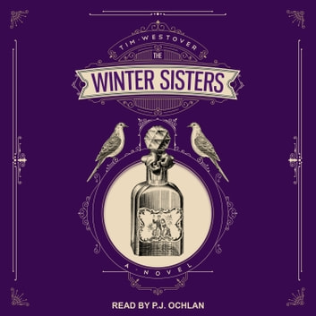 The Winter Sisters - A Novel audiobook by Tim Westover