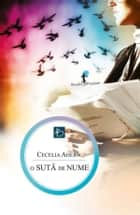 O sută de nume ebook by Cecelia Ahern