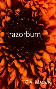 Razorburn ebook by Carrie Ann Maxwell