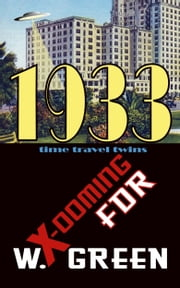 X-ooming FDR 1933 ebook by W Green