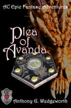 Plea of Avanda ebook by Anthony G. Wedgeworth
