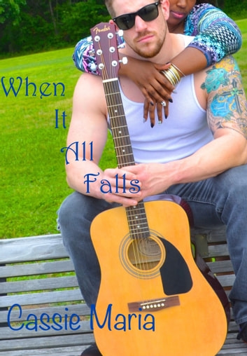 When It All Falls ebook by Cassie Maria