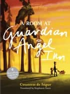 Room at the Guardian Angel Inn ebook by