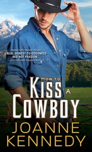 How to Kiss a Cowboy ebook by Joanne Kennedy
