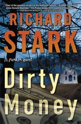 Dirty Money ebook by Richard Stark