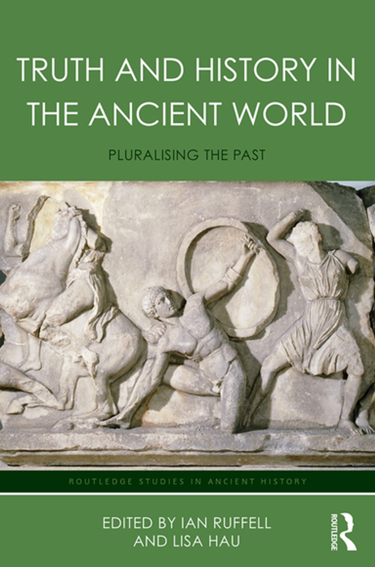 Truth and History in the Ancient World eBook by - 9781317558040 | Rakuten  Kobo