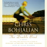 The Double Bind - A Novel audiobook by Chris Bohjalian